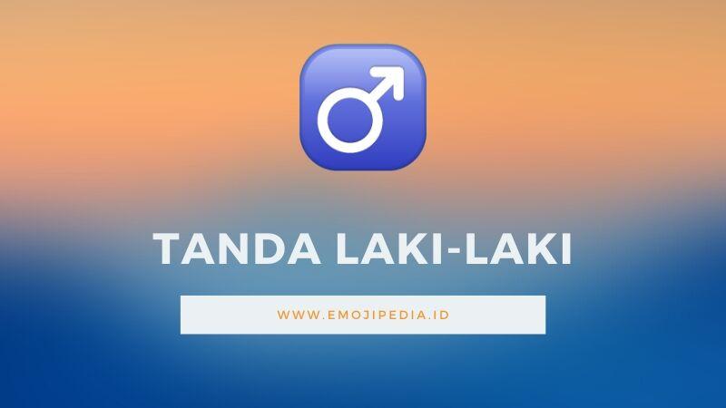 Arti Emoji Tanda Laki-laki by Emojipedia.ID