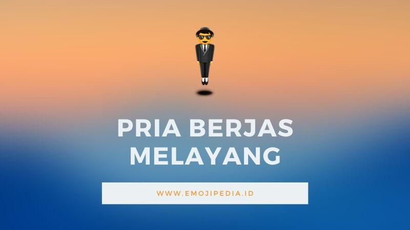 Arti Emoji Pria Berjas Melayang by Emojipedia.ID