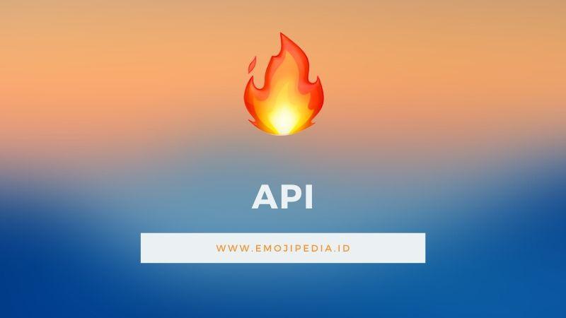 Arti Emoji Api by Emojipedia.ID