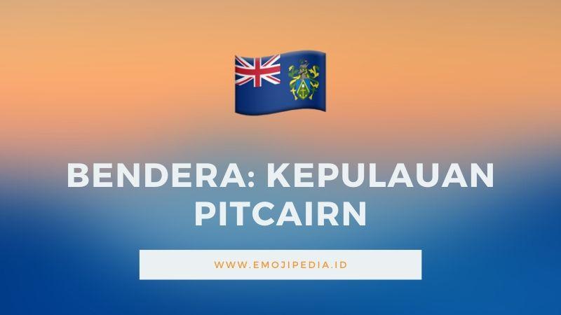 Arti Emoji Bendera Kepulauan Pitcairn by Emojipedia.ID