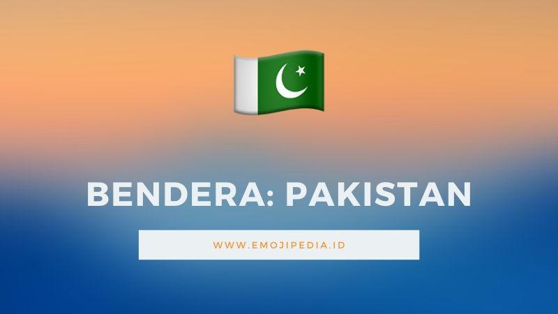 Arti Emoji Bendera Pakistan by Emojipedia.ID
