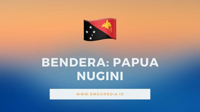 Arti Emoji Bendera Papua Nugini by Emojipedia.ID