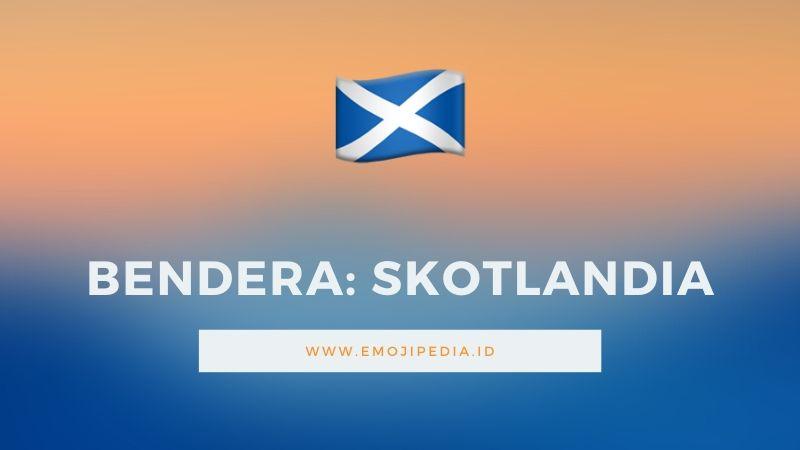 Arti Emoji Bendera Skotlandia by Emojipedia.ID
