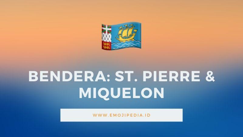 Arti Emoji Bendera St. Pierre & Miquelon by Emojipedia.ID