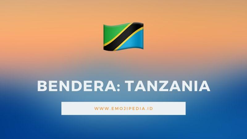 Arti Emoji Bendera Tanzania by Emojipedia.ID