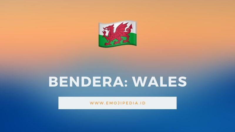 Arti Emoji Bendera Wales by Emojipedia.ID