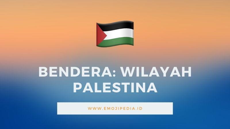 Arti Emoji Bendera Wilayah Palestina by Emojipedia.ID