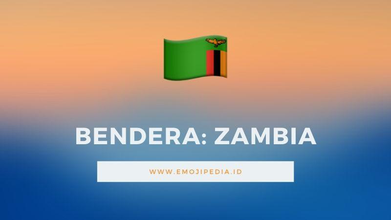Arti Emoji Bendera Zambia by Emojipedia.ID