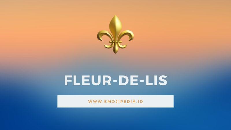 Arti Emoji Fleur De Lis by Emojipedia.ID