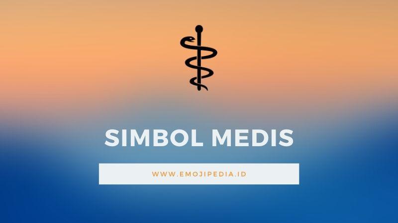 Arti Emoji Simbol Medis by Emojipedia.ID
