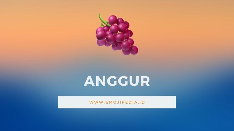 Arti Emoji Anggur by Emojipedia.ID