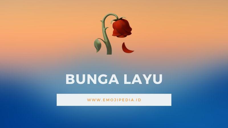 Arti Emoji Bunga Layu Wilted Flower Emojipedia