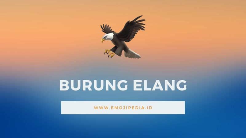 Arti Emoji Burung Elang by Emojipedia.ID