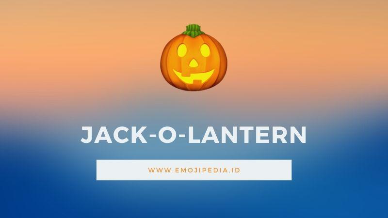 Arti Emoji Jack O Lantern by Emojipedia.ID