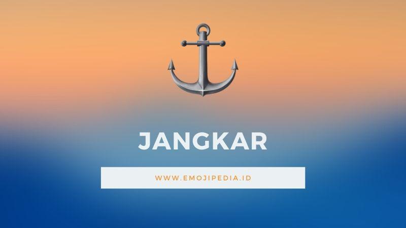 Arti Emoji Jangkar by Emojipedia.ID