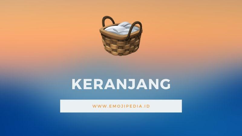 Arti Emoji Keranjang by Emojipedia.ID
