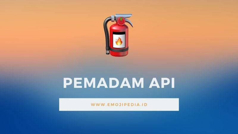 Arti Emoji Pemadam Api by Emojipedia.ID