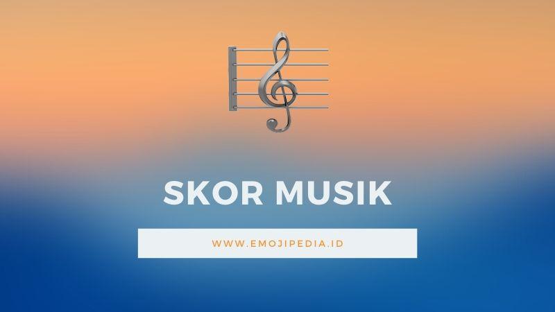 Arti Emoji Skor Musik by Emojipedia.ID
