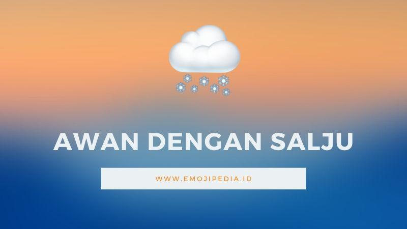 Arti Emoji Awan Dengan Salju by Emojipedia.ID