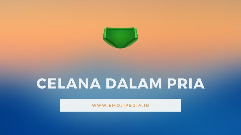 Arti Emoji Celana Dalam Pria by Emojipedia.ID