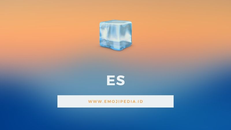 Arti Emoji Es by Emojipedia.ID