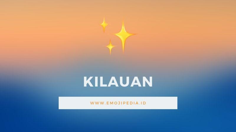 Arti Emoji Kilauan by Emojipedia.ID
