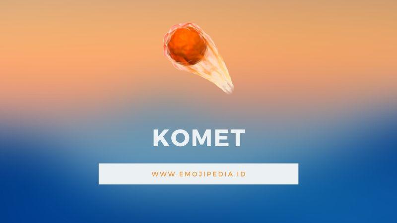 Arti Emoji Komet by Emojipedia.ID