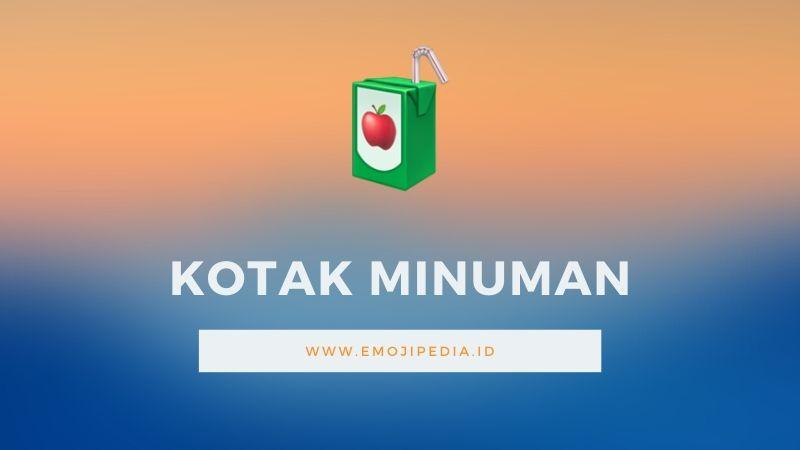 Arti Emoji Kotak Minuman by Emojipedia.ID
