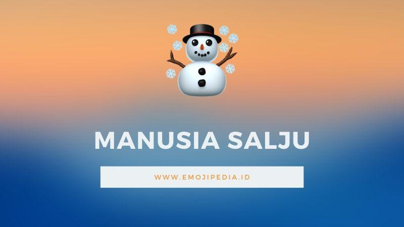 Arti Emoji Manusia Salju by Emojipedia.ID