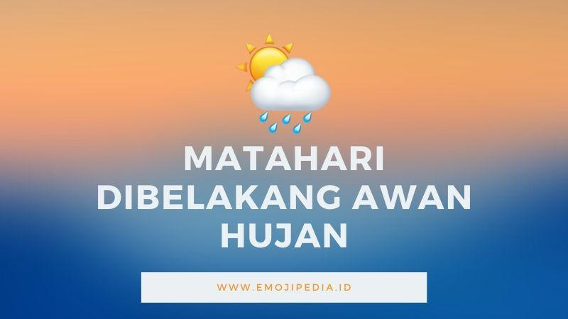 Arti Emoji Matahari Dibelakang Awan Hujan by Emojipedia.ID