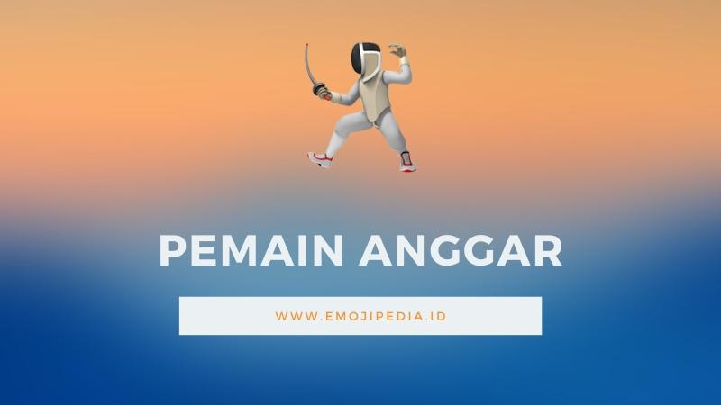 Arti Emoji Pemain Anggar by Emojipedia.ID