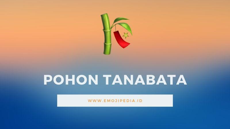 Arti Emoji Pohon Tanabata by Emojipedia.ID
