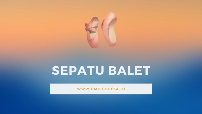 Arti Emoji Sepatu Balet by Emojipedia.ID