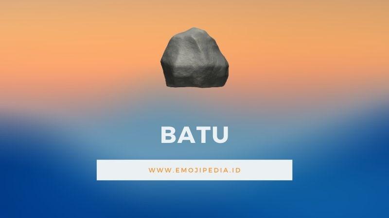 Arti Emoji Batu by Emojipedia.ID