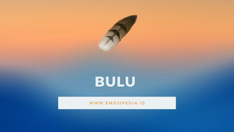 Arti Emoji Bulu by Emojipedia.ID