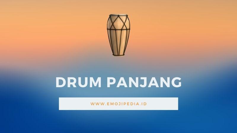 Arti Emoji Drum Panjang by Emojipedia.ID