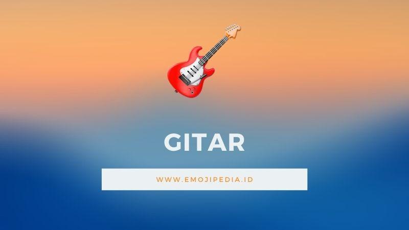 Arti Emoji Gitar by Emojipedia.ID