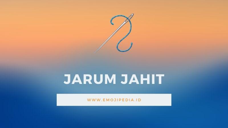 Arti Emoji Jarum Jahit by Emojipedia.ID
