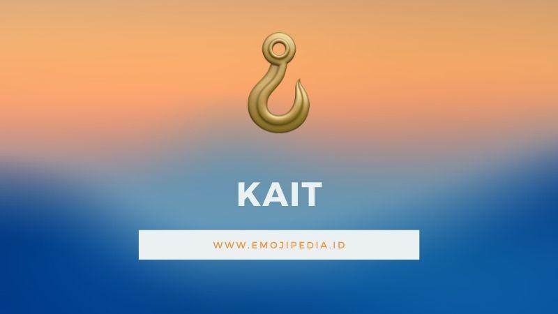 Arti Emoji Kait by Emojipedia.ID