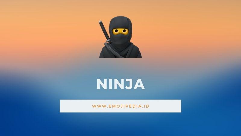 Arti Emoji Ninja by Emojipedia.ID