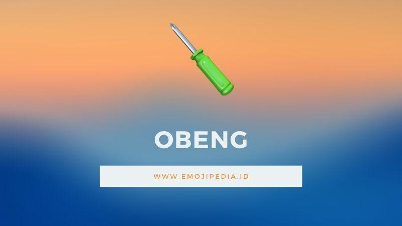 Arti Emoji Obeng by Emojipedia.ID