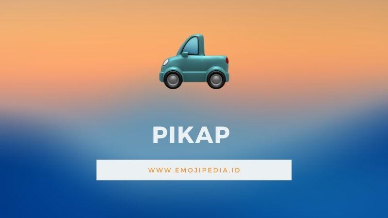 Arti Emoji Pikap by Emojipedia.ID