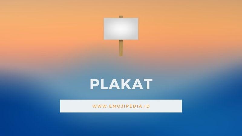 Arti Emoji Plakat by Emojipedia.ID