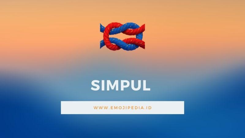 Arti Emoji Simpul by Emojipedia.ID